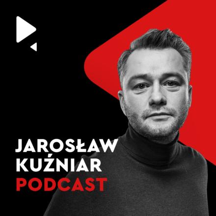 Jarosław Kuźniar Podcast